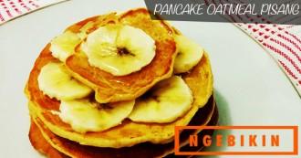 resep-ngebikin-pancake-oatmeal-pisang